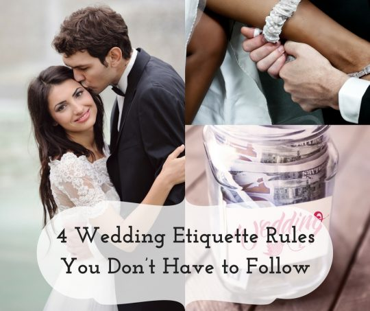 4 Wedding Etiquette Rules You Don't Have To Follow